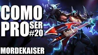 Mordekaiser - Como Ser Pro #20