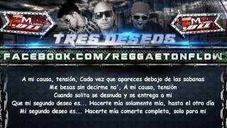 """Tres Deseos"" Con Letra (Original) - Tony Lenta ft. Randy & Pipe Calderon ★REGGAETON 2011★"