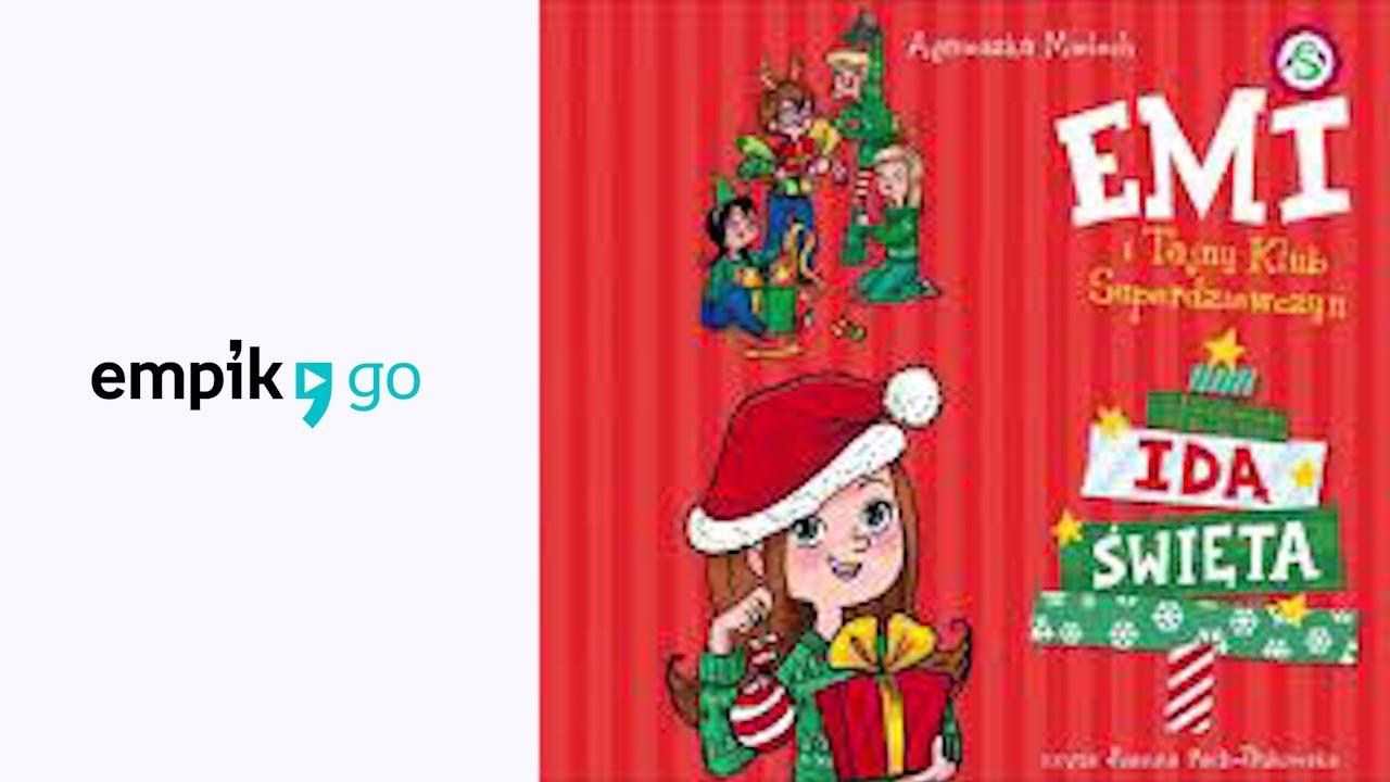 """Download Agnieszka Mielech """"Emi i Tajny Klub Superdziewczyn. Idą Święta"""" audiobook"""