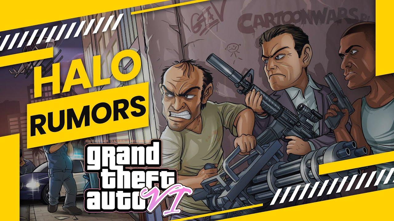 Những Tin đồn thú vị xoay quanh tựa game GTA 6 (Grand Theft Auto 6) | HALO RUMORS