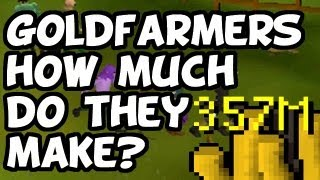 RuneScape 2007 GoldFarming - How Much Do They Make?