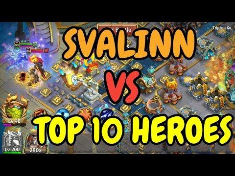 Svalinn VS Top 10 Heroes L Castle Clash
