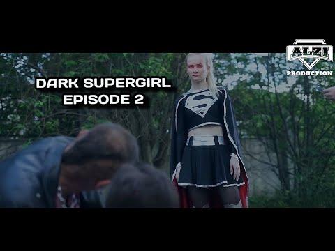 Download Dark Supergirl: Fan film series Episode 2 (DC Comics/Superheroine/Short movie/Fan Film)