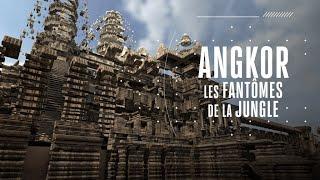 Angkor, les Fantômes de la Jungle | Documentaire