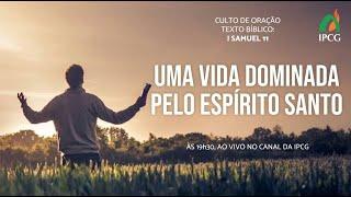 CULTO DE ORAÇÃO - 09/02/2021