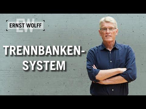 Trennbankensystem | Lexikon der Finanzwelt mit Ernst Wolff