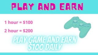 Play Game and Earn $100 Daily || Free Dollar || make money online || Free Daily Earning.