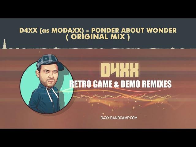D4XX (as Modaxx) - Ponder about wonder (Original Mix) [HQ]