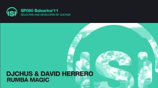 DJ CHUS & DAVID HERRERO - Rumba Magic