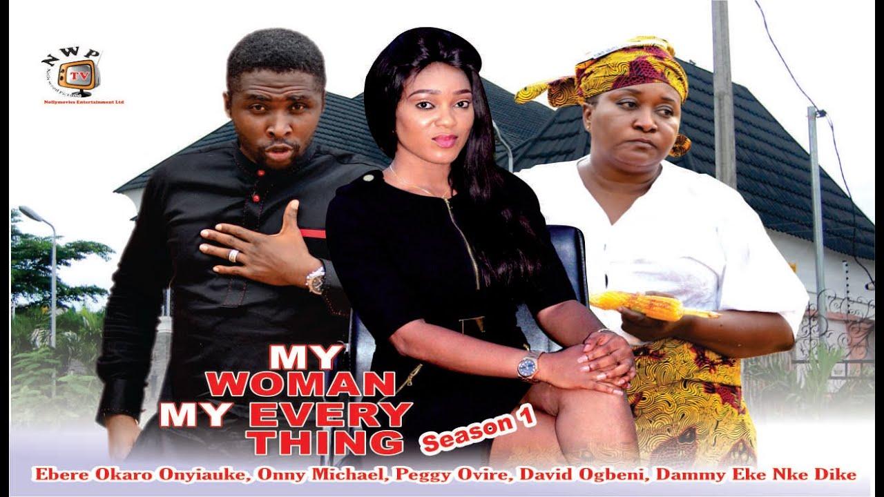Download My Woman, My Everything Season 1   - 2015 latest  Nigerian Nollywood Movie