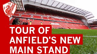 Tour of Liverpool FC's new Main Stand at Anfield