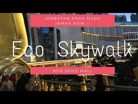 #ecoskywalk #neosohomall #centralparkmall                     Eco Skywalk Neo Soho | Keren Banget !!