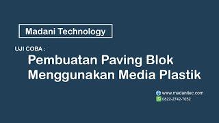Pembuatan Paving Block Menggunakan Media Plastik