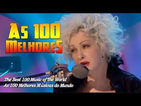 Top 100 MUSIC OF THE WORLD - AS 100 MELHORES MÚSICAS DO MUNDO