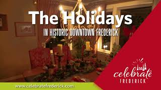 The Holidays in Historic Downtown Frederick - 2019