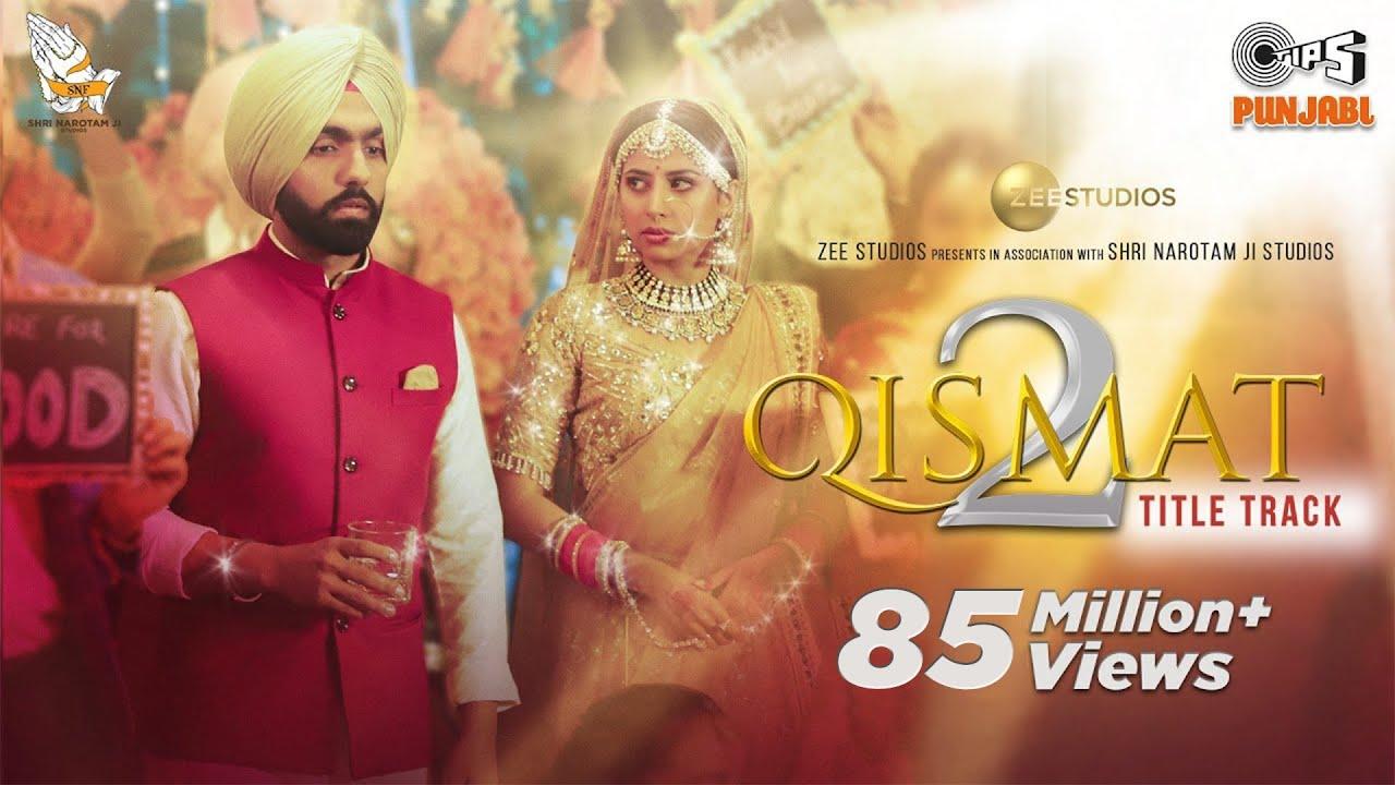 Download Qismat 2 Title Track (Full Video) | Ammy Virk | Sargun Mehta | B Praak | Jaani | Tips Punjabi