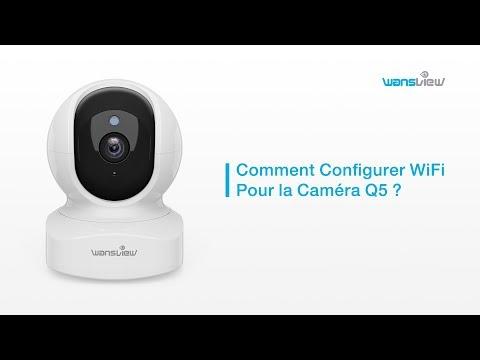 Download Comment Configurer WiFi Pour la Wansview Caméra Q5
