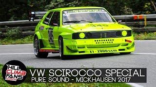 VW Scirocco Hill Climb SPECIAL ☆ | Mickhausen 2017