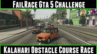 FailRace Gta 5 Challenge Kalahari Obstacle Course Race