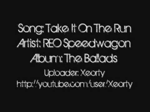 REO Speedwagon - Take It On The Run ~ Lyrics