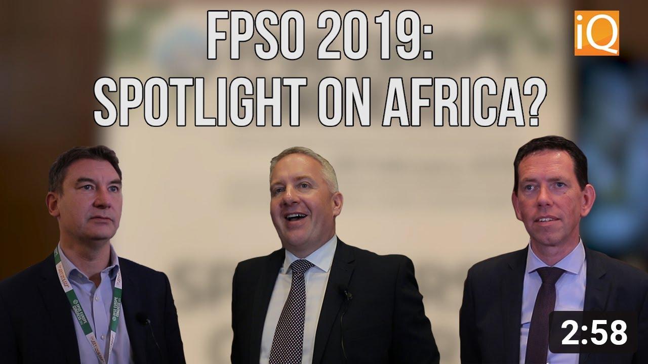 FPSO futures: spotlight on Africa | Oil & Gas IQ