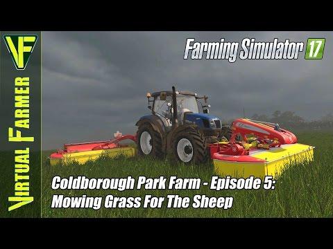 Let's Play Farming Simulator 17 - Coldborough Park Farm, Episode 5: Mowing Grass For The Sheep
