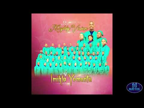 Download Mighty Vision - Imihla Yomuntu(Full Album)