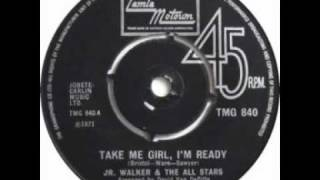 Jr Walker & The All Stars - Take Me Girl, I