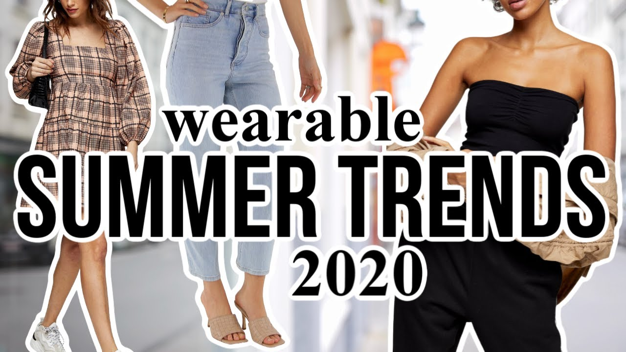 10 Summer Fashion Trends Worth Trying In 2020 Youtube
