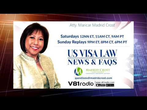 Episode 57 | US Visa Law (News & FAQs) with Atty. Maricar Madrid Crost