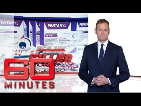 Deadly Painkiller, Fentanyl: Part two | 60 Minutes Australia