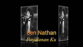 BEN NATHAN - Perjalanan Ku - Omara Production