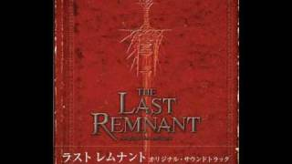 The Last Remnant OST - Sword Sparks