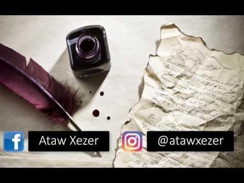 Ataw Xezer Şeirler 2017 (official)