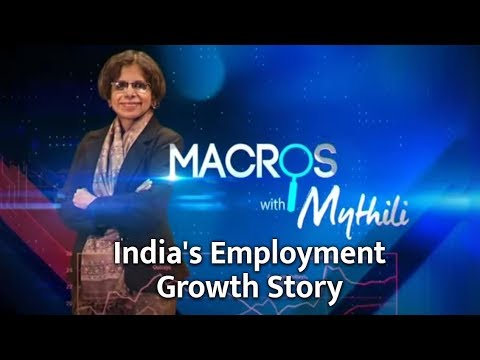 Macros With Mythili | India's Employment Growth Story