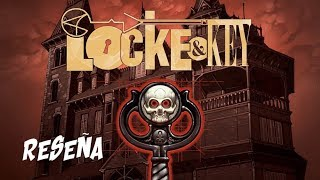RESEÑA Locke and Key