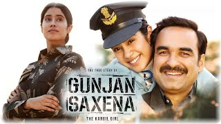 Gunjan Saxena Movie, Jahnvi Kapoor, Pankaj Tripathi, Gunjan Saxena The Kargil Girl Full Movie,Review