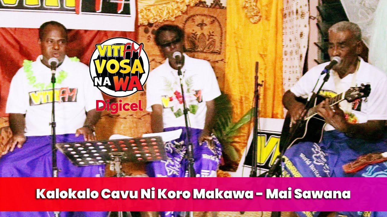 Download Kalokalo Cavu Ni Koro Makawa - Mai Sawana (VitiFM Vosa Na Wa)