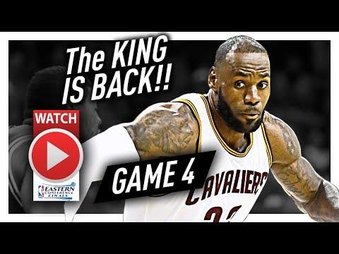 LeBron James Full Game 4 Highlights vs Celtics 2017 Playoffs ECF - 34 Pts, 6 Ast, BOUNCE BACK!
