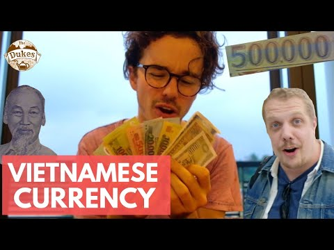 Vietnamese Currency is CRAZY! 500,000d Bank Notes! Informative Vlog. TheTravelingDukes.