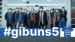 Walk of Care - Schichtwechsel #gibuns5