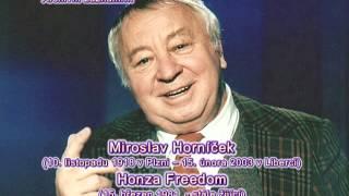 Vzpomínka na Miroslava Horníčka