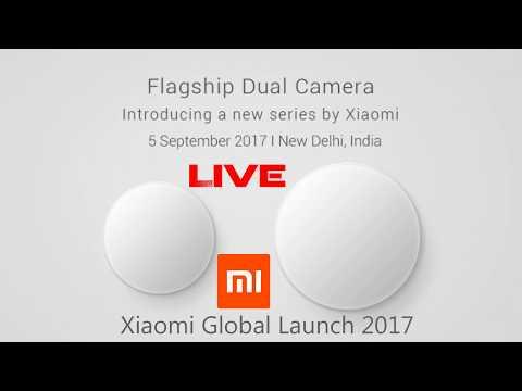 Xiaomi Mi A1 - Flagship Dual Camera | Live Global Launch Event