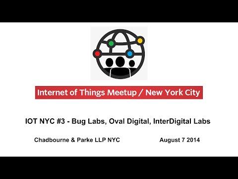 IOT NYC #3 - BugLabs - Oval Digital - Interdigital Labs