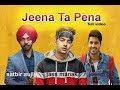 Jeena Ta Pena : Satbir Aujla Ft Jass Manak ( Full Video ) Punjabi Song  2019