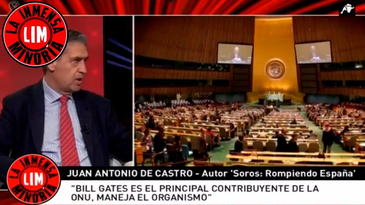 Juan Antonio de Castro: 'Bill Gates maneja la ONU'