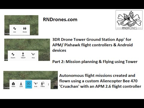 Drone Tower Ground Station App': Part 2: Planning and flying missions + Flight Tests