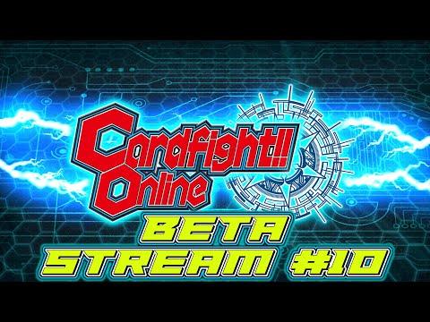 Cardfight!! Online: Stream #10