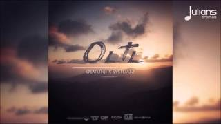 "Olatunji x System32 - One Life To Live ""2016 Soca"" (Trinidad)"