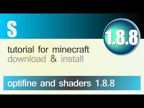 OPTIFINE AND SHADERS 1.8.8 minecraft - how to download and install optifine with shaders [+SEUS]